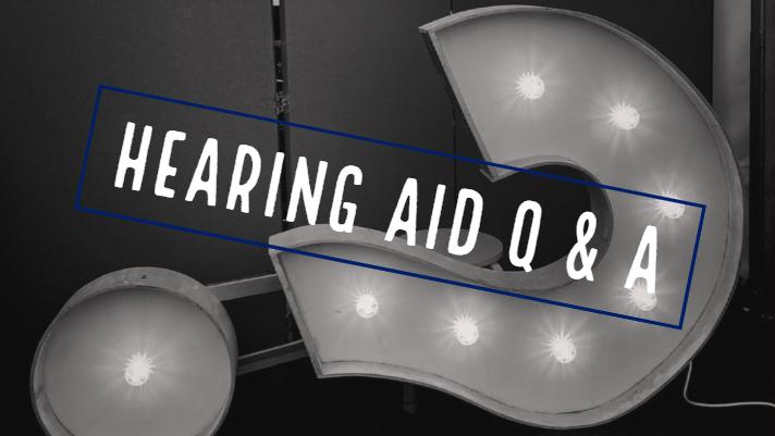 Hearing Aid Q & A – Volume 1